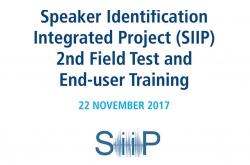 Speaker Identification Integrated Project (SIIP): Field test 2