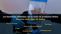 Los beneficios obtenidos con la venta de productos illicitos financian otros tipos de delitos