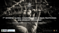 7th INTERPOL Global Conference on Human Trafficking and Migrant Smuggling. Buenos Aires, Argentina